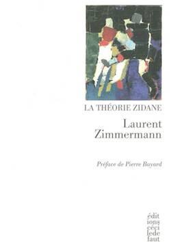 L. Zimmermann, La Théorie Zidane