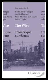 Coll., The Wire. L'Amérique sur écoute