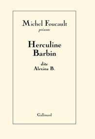 M. Foucault, Herculine Barbin dite Alexina B.