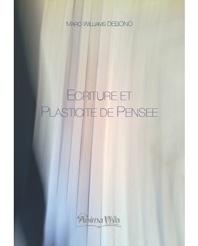 M.-W. Debono, Ecriture et Plasticité de Pensée