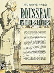 E. Francalanza (dir.), Rousseau en toutes lettres