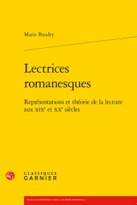 M. Baudry, Lectrices romanesques. Représentations et théorie de la lecture aux XIXe et XXe siècles