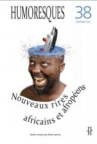 Nouveaux rires africains et afropéens : rencontre
