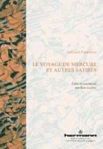 A. Furetière, Le Voyage de Mercure, et autres satires