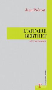 J. Prévost, L'Affaire Berthet