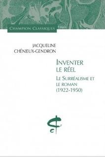 J. Chénieux-Gendron, Inventer le réel. Le Surréalisme et le roman (1922-1950)