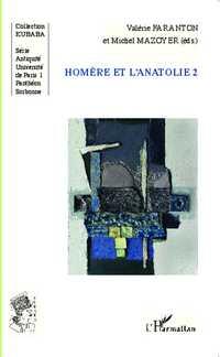 V. Faranton et M. Mazoyer (dir.), Homère et l'Anatolie 2