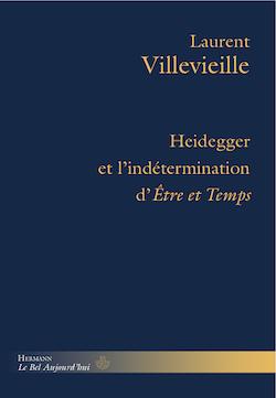 L. Villevieille, Heidegger et l'indétermination d'Être et Temps