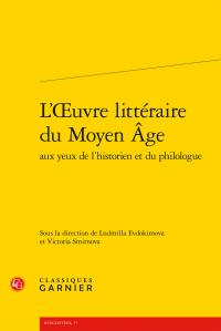 L. Evdokimova & V. Smirnova (dir.), L'Œuvre littéraire du Moyen Âge aux yeux de l'historien et du philologue