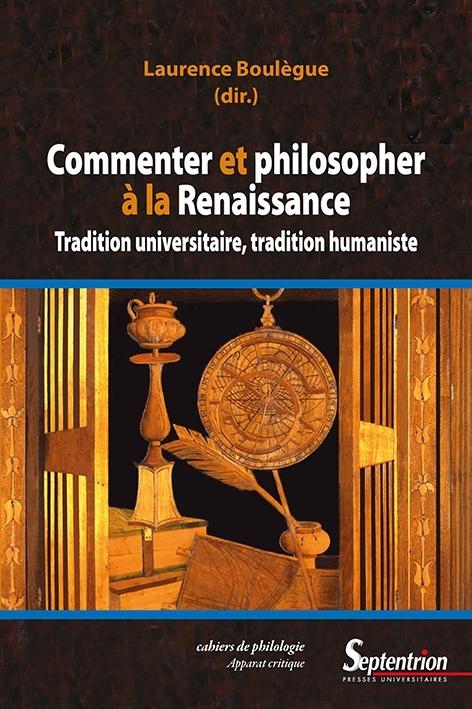 L. Boulègue (dir.),  Commenter et philosopher à la Renaissance