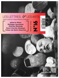 Les Lettres et les Arts. Cahiers suisses de critique littéraire et artistique, n°16, 2014