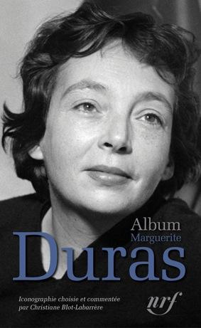 Ch. Blot-Labarrère, Album Marguerite Duras (La Pléiade)
