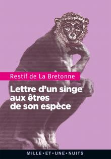 Rétif de la Bretonne, Lettre d'un singe aux êtres de son espèce