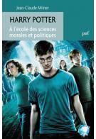 J.-C. Milner, Harry Potter. A l'école des sciences morales et politiques