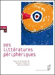 Nelly Blanchard, Mannaig Thomas (dir.), Des littératures périphériques