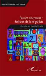 A. Proto Pisani et P. Ranzini (dir.), Paroles d'écrivains : écritures de la migration