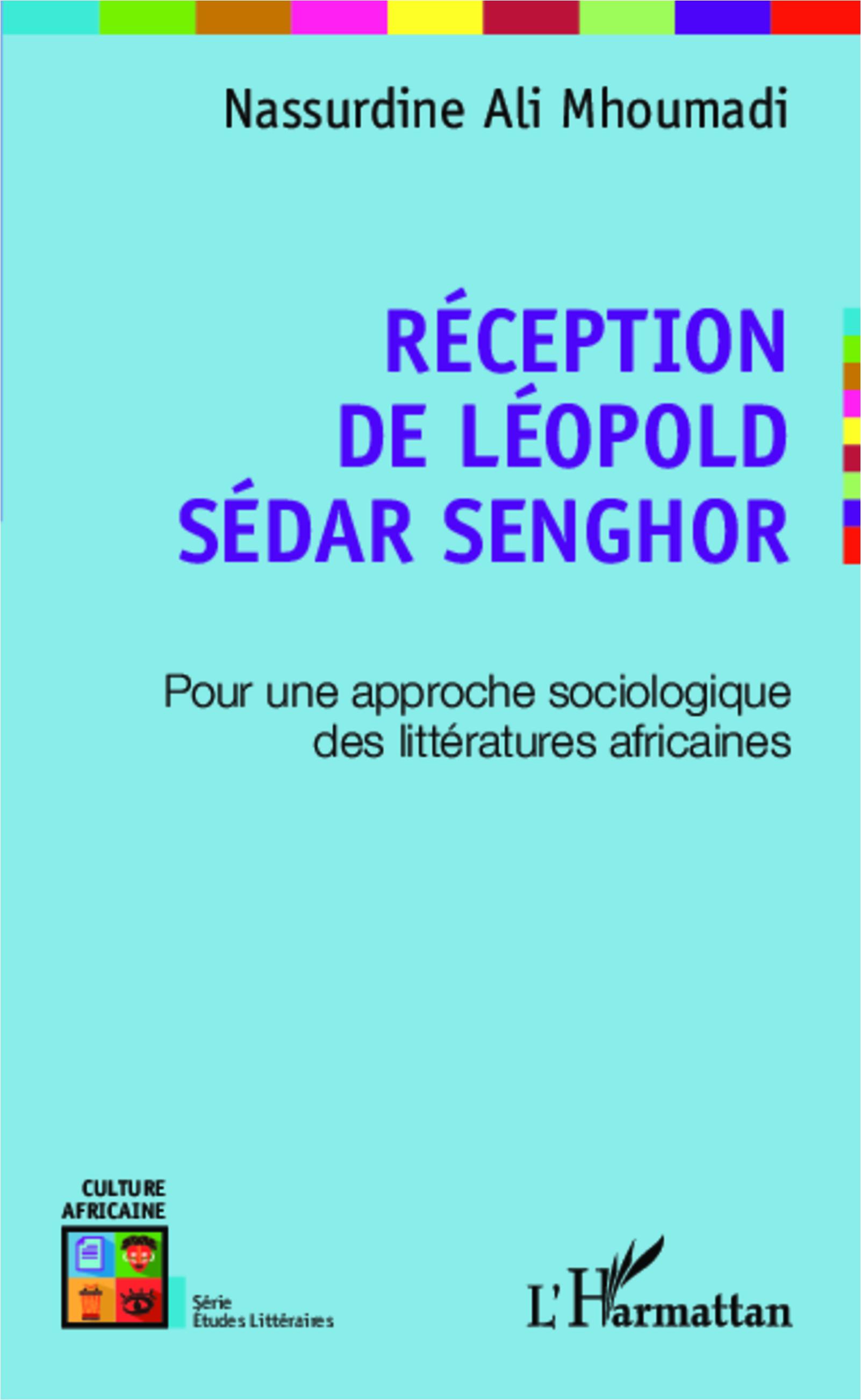 N. Ali Mhoumadi, Réception de Léopold Sédar Senghor. Pour une approche sociologique des littératures africaines
