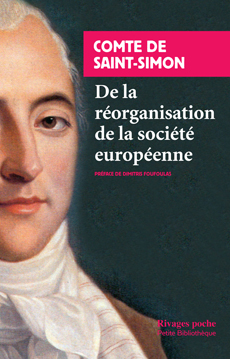 Saint-Simon, De la réorganisation de la société en Europe