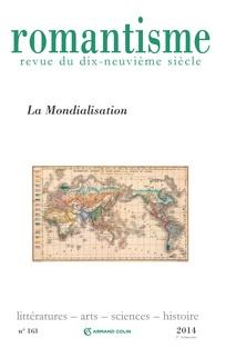 Romantisme, n° 163 : La Mondialisation