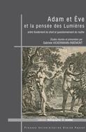 G. Vickermann-Ribémont, Adam et Ève et la pensée des Lumières. Entre fondement du droit et questionnement du mythe
