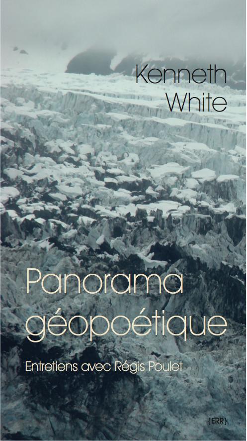 K. White, Panorama géopoétique. Théorie d'une textonique de la Terre