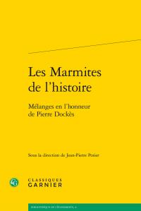 Les Marmites de l'histoire. Mélanges en l'honneur de Pierre Dockès