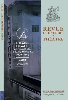 Revue d'Histoire du Théâtre, n° 262 / avril-juin 2014: