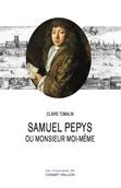 C. Tomalin, Samuel Pepys ou Monsieur Moi-même