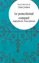C. Joubert (dir.), Le Postcolonial comparé
