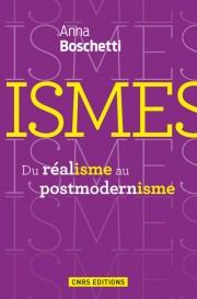 A. Boschetti, Ismes. Du réalisme au postmodernisme