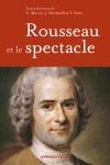 J. Berchtold, Ch. Martin, Y. Séité (dir.), Rousseau et le spectacle