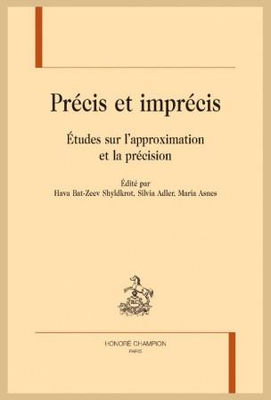 H. Bat-Zeev Shyldkrot, S. Adler, M. Asnes (dir.), Précis et Imprécis. Etudes sur l'approximation et la précision