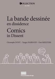 Ch. Dony, T. Habrand et G. Meesters (dir.), La Bande dessinée en dissidence / Comics in dissent