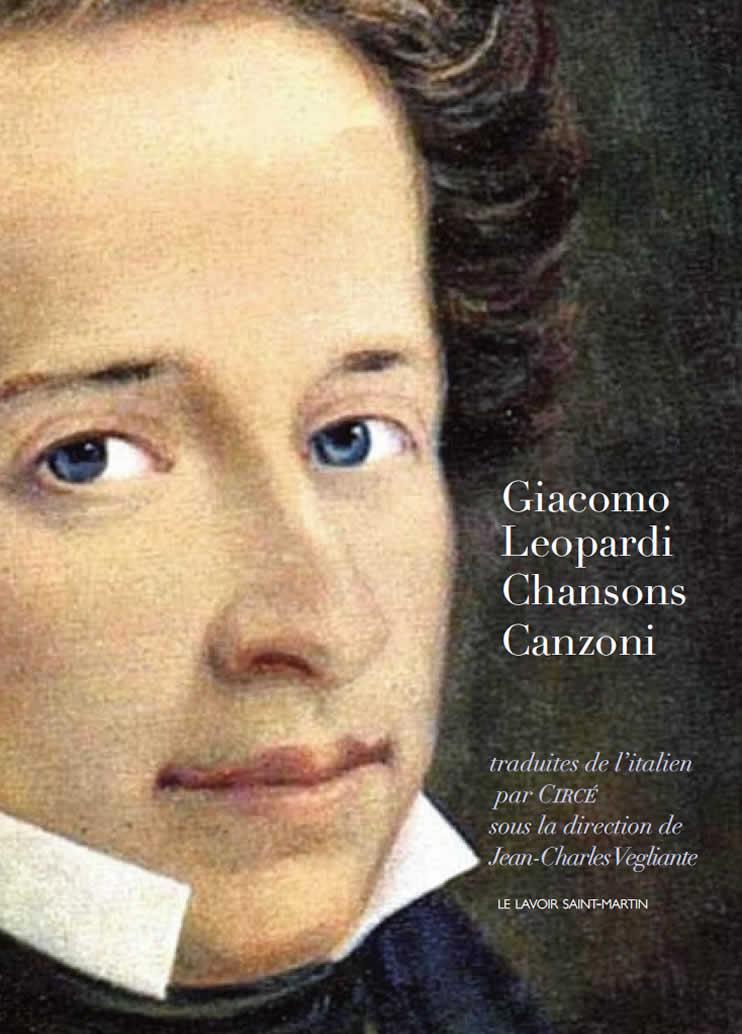 Leopardi, Chansons/ Canzoni (J.-Ch. Vegliante, éd.)