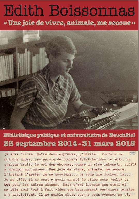 Colloque Edith Boissonnas. L'écriture à l'état brut, suivi de l'exposition Edith Boissonnas.