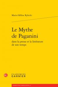 M.-H. Rybicki, Le Mythe de Paganini dans la presse et la littérature de son temps