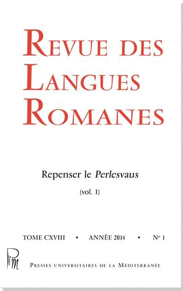Revue des langues romanes, tome 118 : Repenser le Perlesvaus