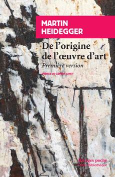 M. Heidegger, L'Origine de l'oeuvre d'art - Première version