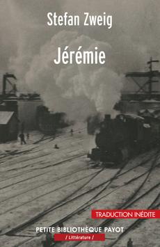 S. Zweig, Jérémie