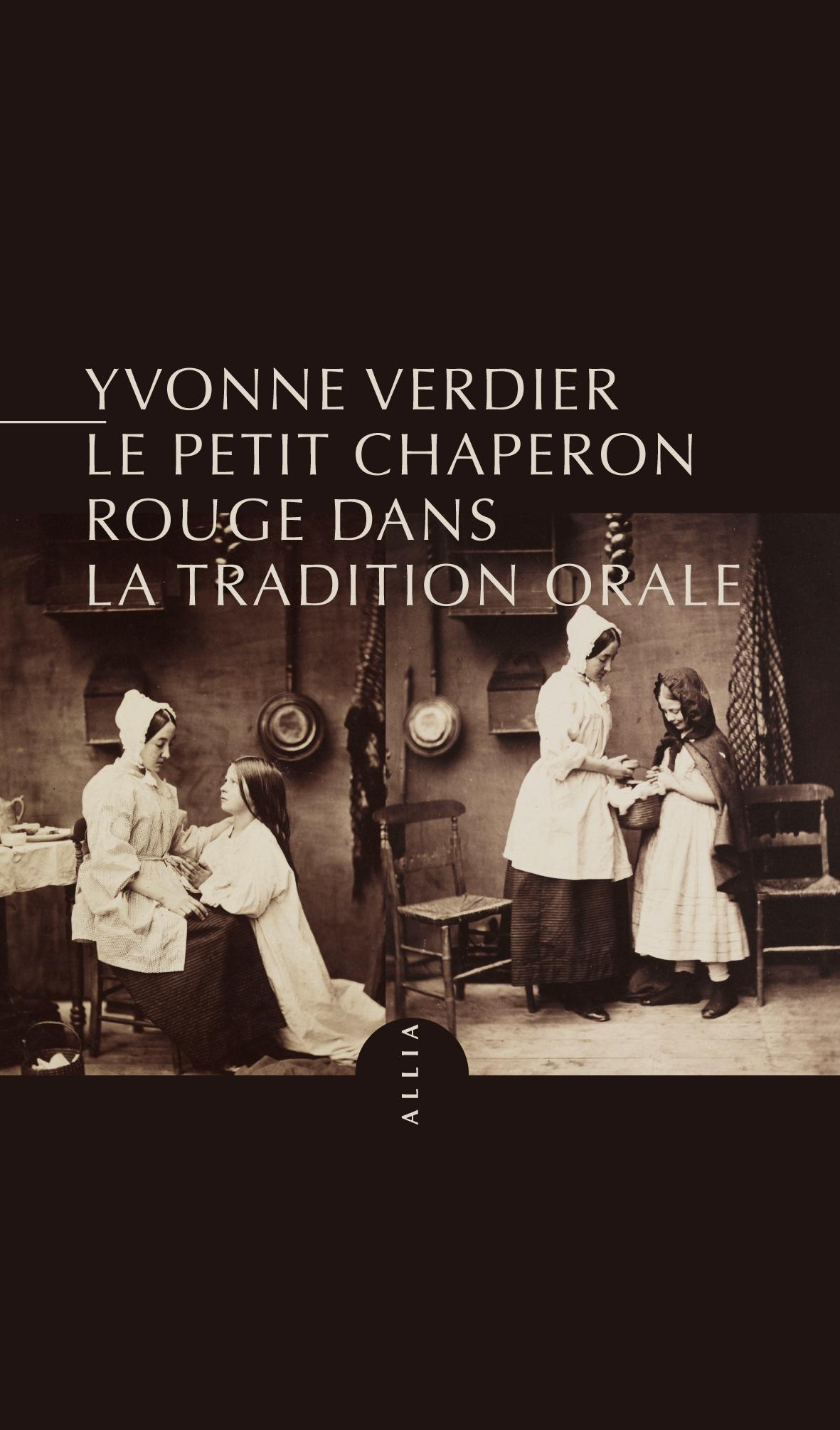 Y. Verdier, Le Petit Chaperon rouge dans la tradition orale