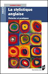 S. Sorlin, La Stylistique anglaise. Théories et pratiques