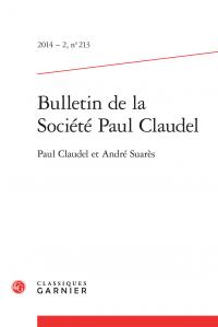 Bulletin de la Société Paul Claudel, 2, 2014, n° 213