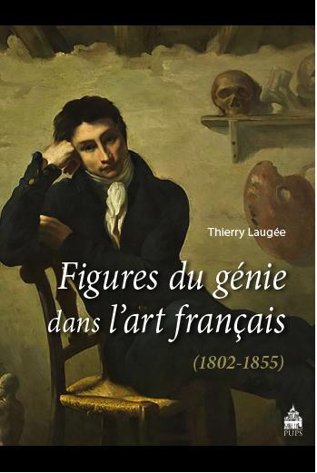 T. Laugée, Figures du génie dans l'art français (1802-1855)