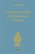 G. Bridet, L'Événement indien de la littérature française
