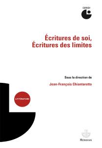 J.-F. Chiantaretto (dir.), Écritures de soi, Écritures des limites