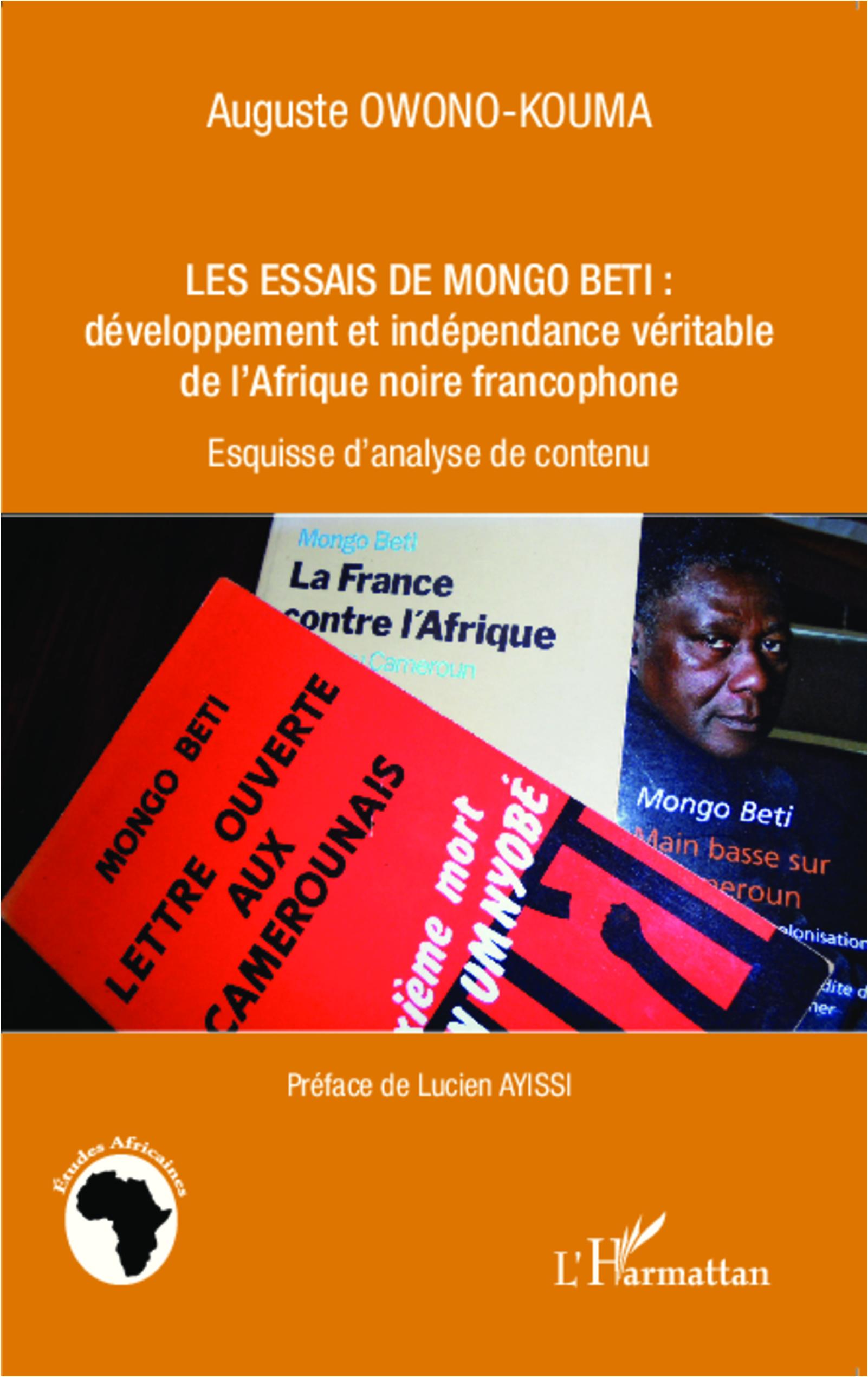 A. Owono-Kouma, Les Essais de Mongo Beti : développement et indépendance véritable de l'Afrique noire francophone