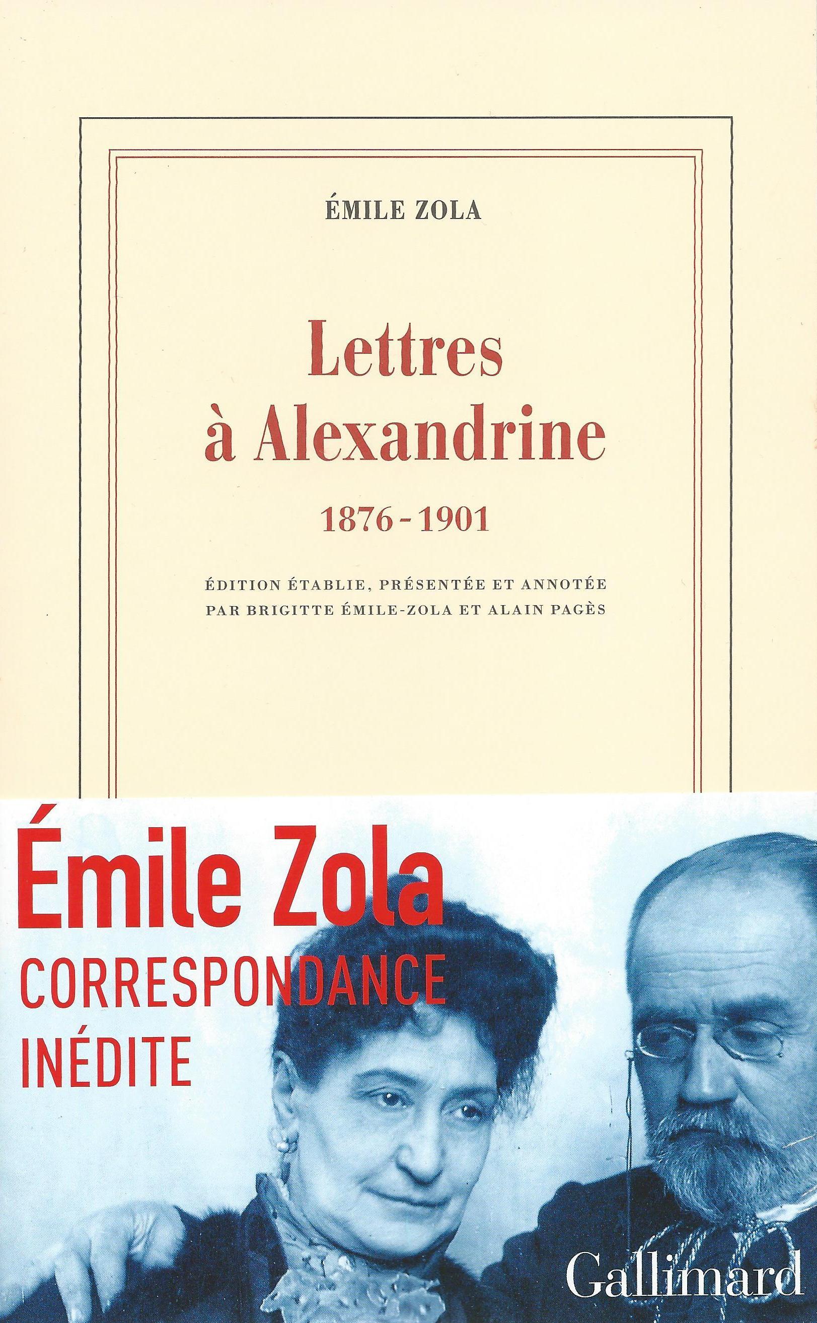 É. Zola, Lettres à Alexandrine (1876-1901)