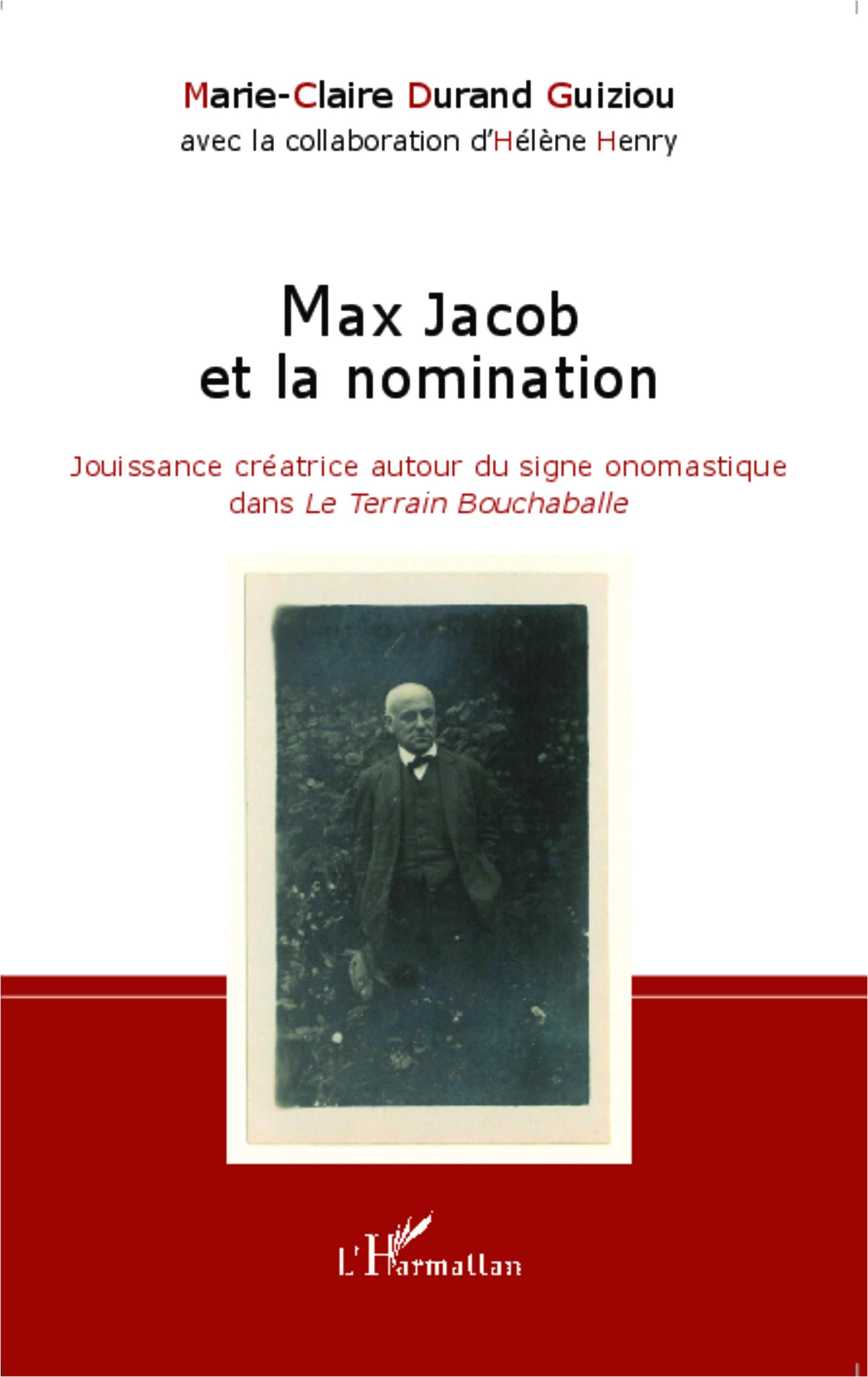 M.-C. Durand Guiziou, Max Jacob et la Nomination - Jouissance créatrice autour du signe onomastique dans Le Terrain Bouchaballe