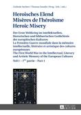G. Seybert et Th. Stauder (dir.), Heroisches Elend /Misères de l'héroïsme /Heroic Misery (tome 1 et 2)