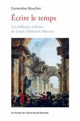 G. Boucher, Écrire le temps. Les tableaux urbains de Louis Sébastien Mercier